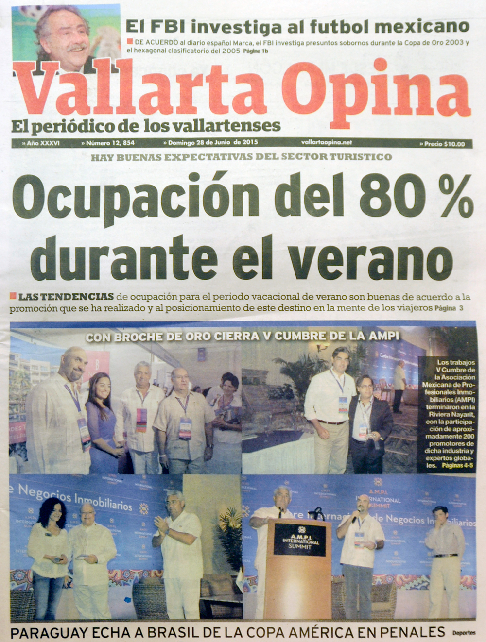 Puerto Vallarta Real Estate  Thank You, Vallarta Opina, Puerto Vallarta LifeStyles, Property Journal and all media, for  the coverage of the V - AMPI International Real Estate Summit, 01